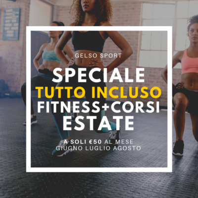 PROMO ESTATE 2021 sala fitness + corsi fitness